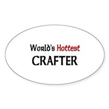 World's Hottest Crafter Oval Decal