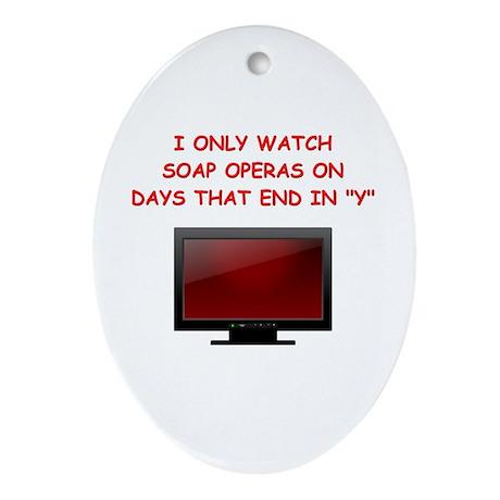 soap opera Oval Ornament