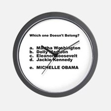 Michelle Obama Doesn't Belong Wall Clock