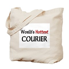 World's Hottest Courier Tote Bag