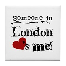 Someone in London Tile Coaster