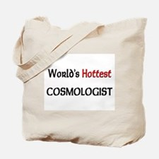 World's Hottest Cosmologist Tote Bag