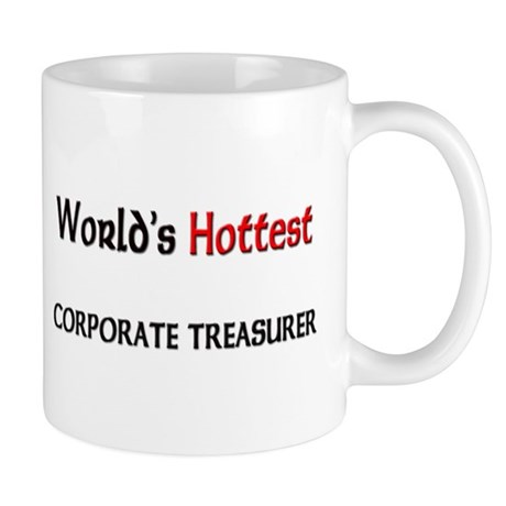 World's Hottest Corporate Treasurer Mug