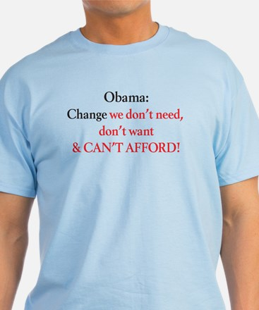 Change we can't afford T-Shirt