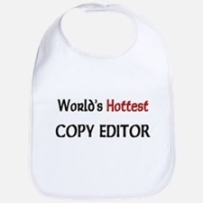 World's Hottest Copy Editor Bib