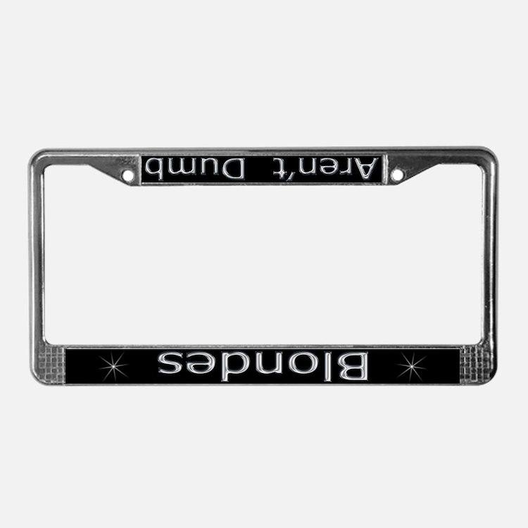 blondes arent dumb chrome license plate frame