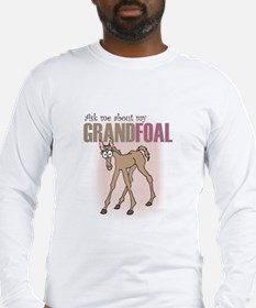 Grandfoal (filly) Long Sleeve T-Shirt