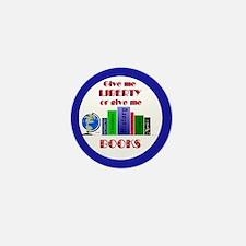 Liberty or Books Mini Button