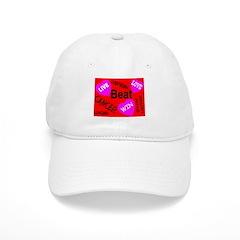 Beat Cancer! Live! Love! Win! Baseball Cap