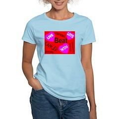Beat Cancer! Live! Love! Win! T-Shirt