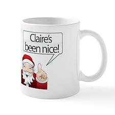 Claire's Been Nice Small Mug