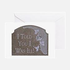 Hypochondriac's Revenge Greeting Card