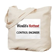World's Hottest Control Engineer Tote Bag