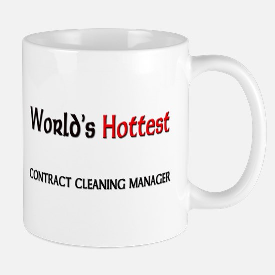 World's Hottest Contract Cleaning Manager Mug