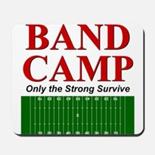 Band Camp - Only the Strong S Mousepad