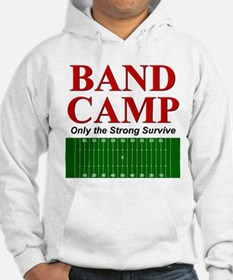 Band Camp - Only the Strong S Hoodie