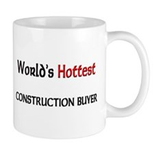 World's Hottest Construction Buyer Mug