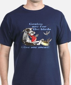 CH Grains Are 4 The Birds T-Shirt