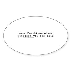 Your Practicum This Oval Sticker (10 pk)