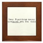 Your Practicum This Framed Tile