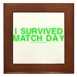I Survived Match Day Framed Tile