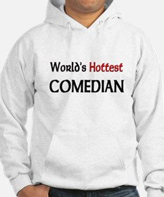 World's Hottest Comedian Hoodie