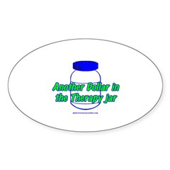 Another $ in the Therapy Jar Oval Decal