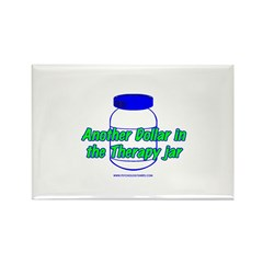 Another $ in the Therapy Jar Rectangle Magnet