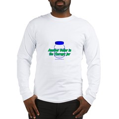 Another $ in the Therapy Jar Long Sleeve T-Shirt