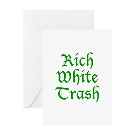 Rich White Trash Greeting Card