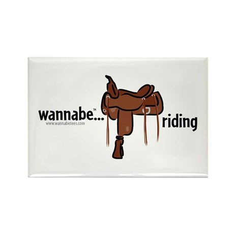 wannabe...riding (western) Rectangle Magnet (10 pa