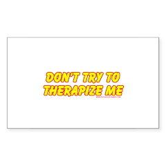 Don't Therapize Me Rectangle Sticker 10 pk)