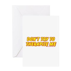 Don't Therapize Me Greeting Card