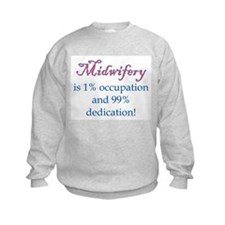 Midwifery/Occupation Sweatshirt