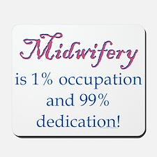Midwifery/Occupation Mousepad