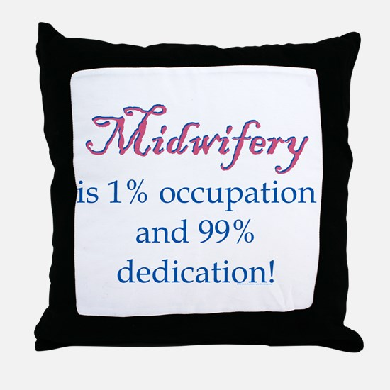 Midwifery/Occupation Throw Pillow