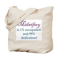 Midwifery/Occupation Tote Bag