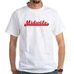 Midwife (red) White T-Shirt