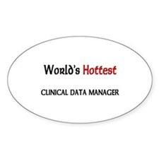 World's Hottest Clinical Data Manager Decal