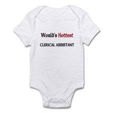 World's Hottest Clerical Assistant Infant Bodysuit