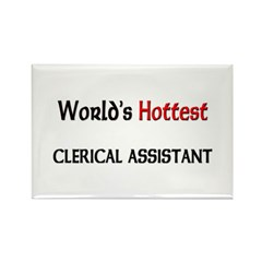 World's Hottest Clerical Assistant Rectangle Magne