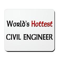 World's Hottest Civil Engineer Mousepad