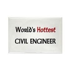 World's Hottest Civil Engineer Rectangle Magnet