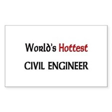World's Hottest Civil Engineer Rectangle Decal
