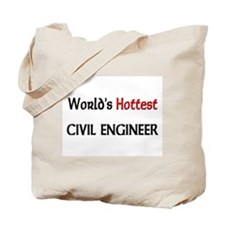 World's Hottest Civil Engineer Tote Bag