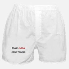 World's Hottest Circuit Preacher Boxer Shorts