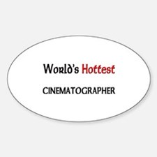 World's Hottest Cinematographer Oval Decal