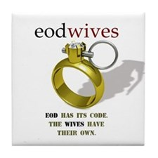 EOD WIVES Tile Coaster