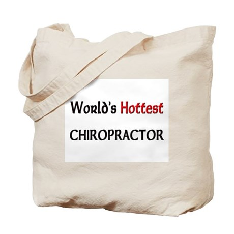 World's Hottest Chiropractor Tote Bag