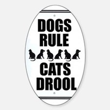 Dogs Rule Oval Decal